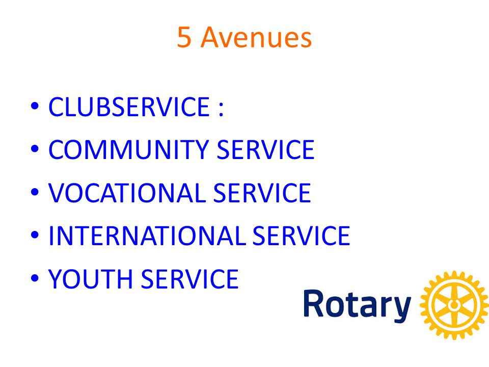 5 Avenues CLUBSERVICE : COMMUNITY SERVICE VOCATIONAL SERVICE INTERNATIONAL SERVICE YOUTH SERVICE