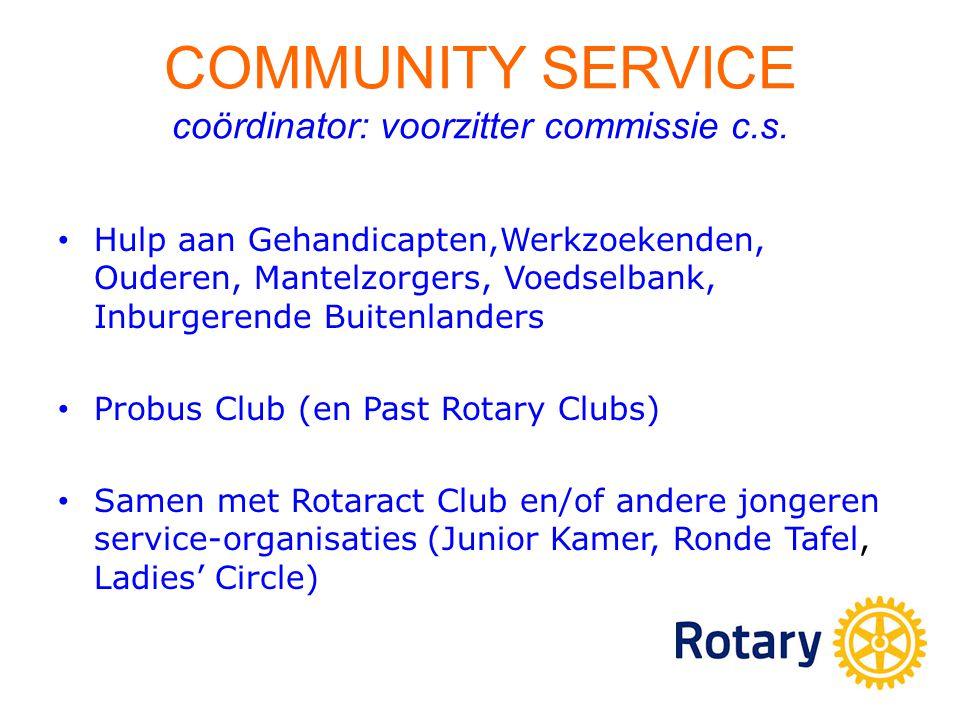 COMMUNITY SERVICE coördinator: voorzitter commissie c.s.
