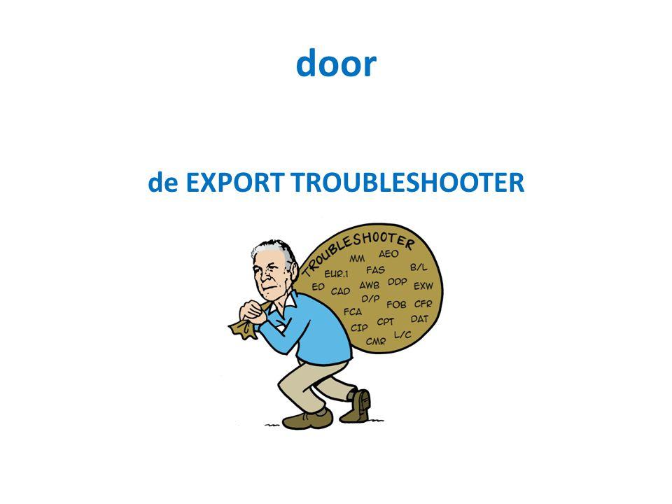 door de EXPORT TROUBLESHOOTER