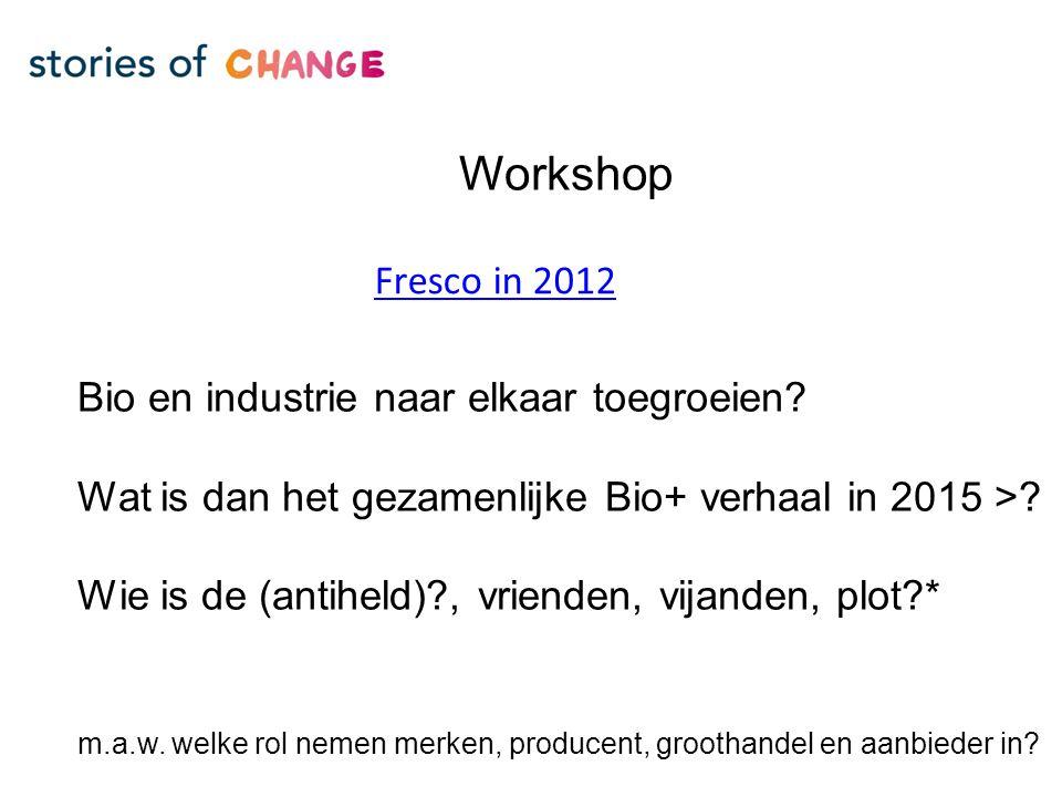 Workshop Bio en industrie naar elkaar toegroeien.