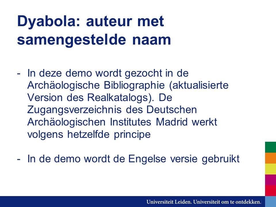 Dyabola: auteur met samengestelde naam -In deze demo wordt gezocht in de Archäologische Bibliographie (aktualisierte Version des Realkatalogs).