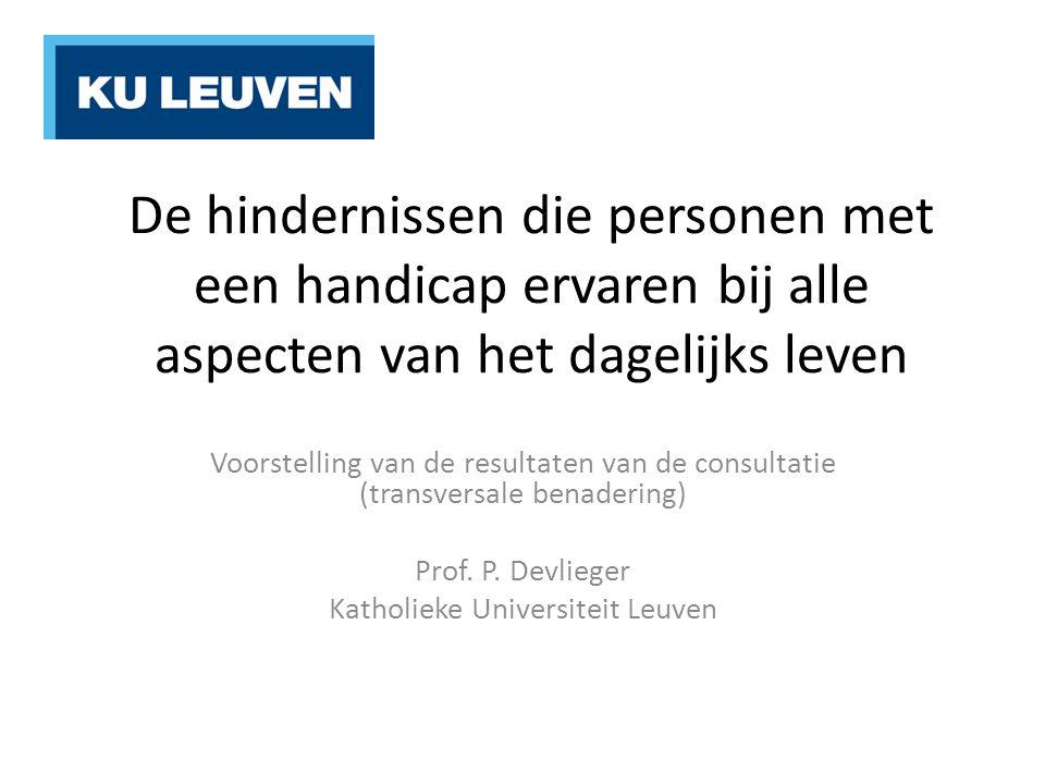 De aard van het rapport Het rapport geeft de opinies weer van personen met een beperking in Belgie; Transversaal karakter: universele kenmerken van beperkingen die betrekking heeft op kwaliteit van leven, aanpassingen, inclusie, en ontwerpen  NIEUW AANPAK VAN HET ECO-SYSTEEM Het belang van communicatie Naar een cultuur van redelijke aanpassingen