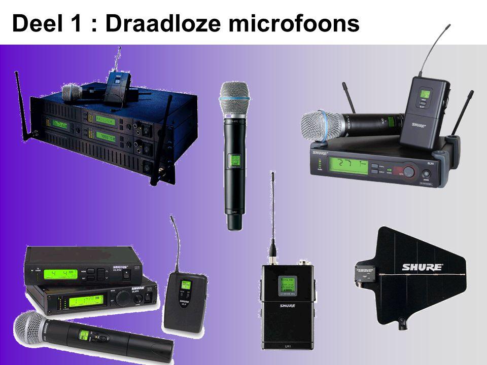 Deel 1 : Draadloze microfoons