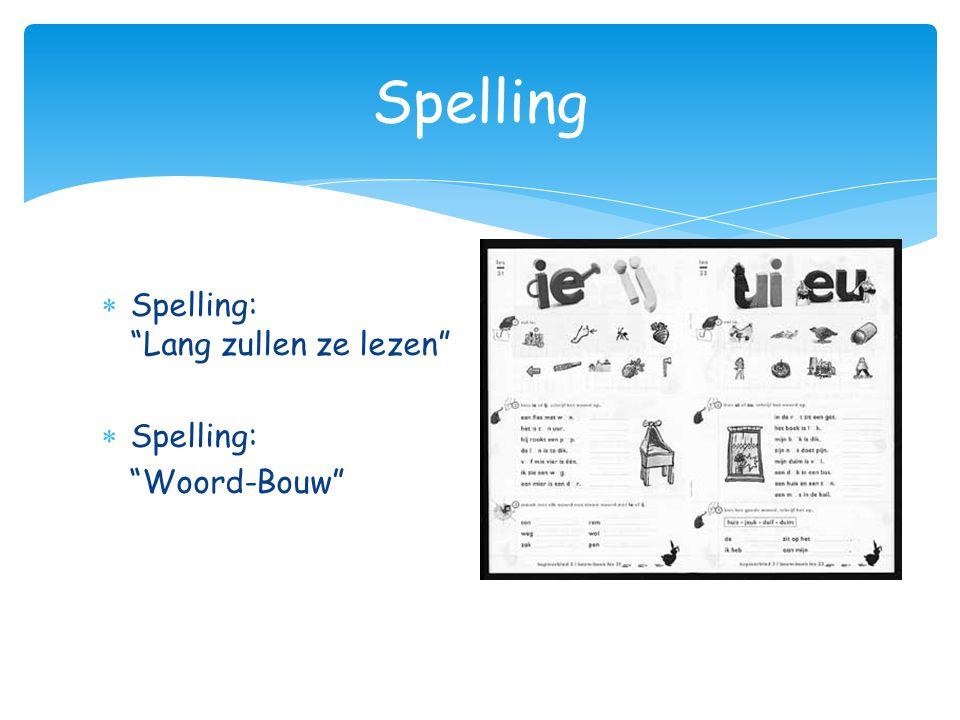 """ Spelling: """"Lang zullen ze lezen""""  Spelling: """"Woord-Bouw"""" Spelling"""