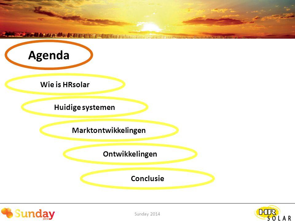 Sunday 2014 Marktontwikkelingen Esthetiek belangrijker -Blauwe/paarse PV naar full black of dunne film -Dak integratie BIPV -Systemen moeten zo compact mogelijk Vergeet niet… moeders de vrouw beslist!