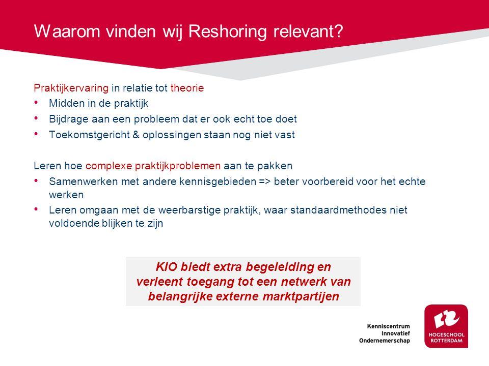 Waarom vinden wij Reshoring relevant.