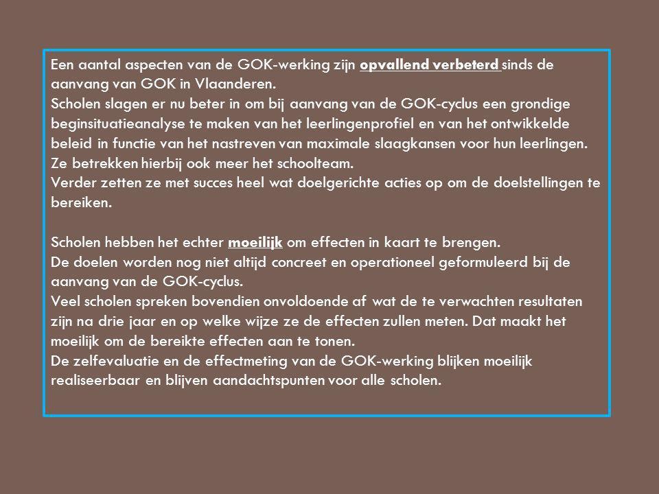 Een aantal aspecten van de GOK-werking zijn opvallend verbeterd sinds de aanvang van GOK in Vlaanderen. Scholen slagen er nu beter in om bij aanvang v