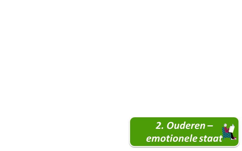 22 2. Ouderen – emotionele staat
