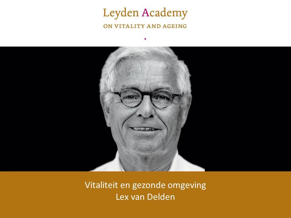 Vitaliteit en gezonde omgeving Lex van Delden