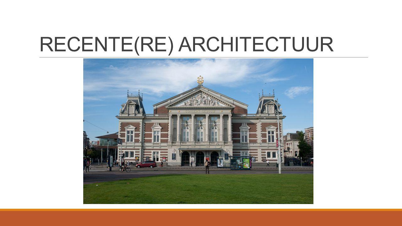 RECENTE(RE) ARCHITECTUUR