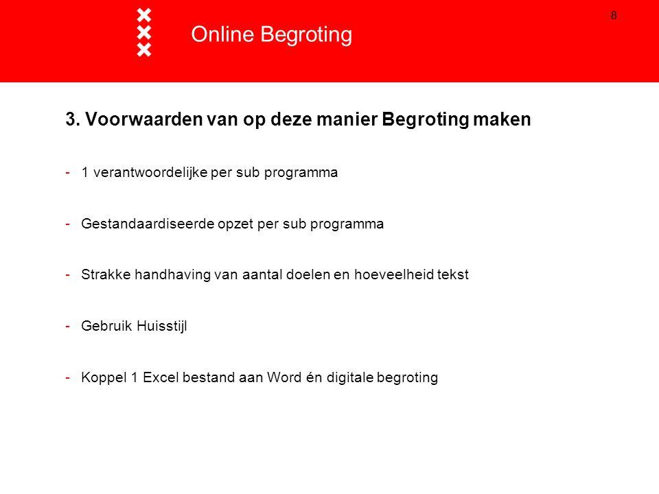 99 3. Begroting 2015 - Tableau www.amsterdam.nl/begroting2015 Online Begroting
