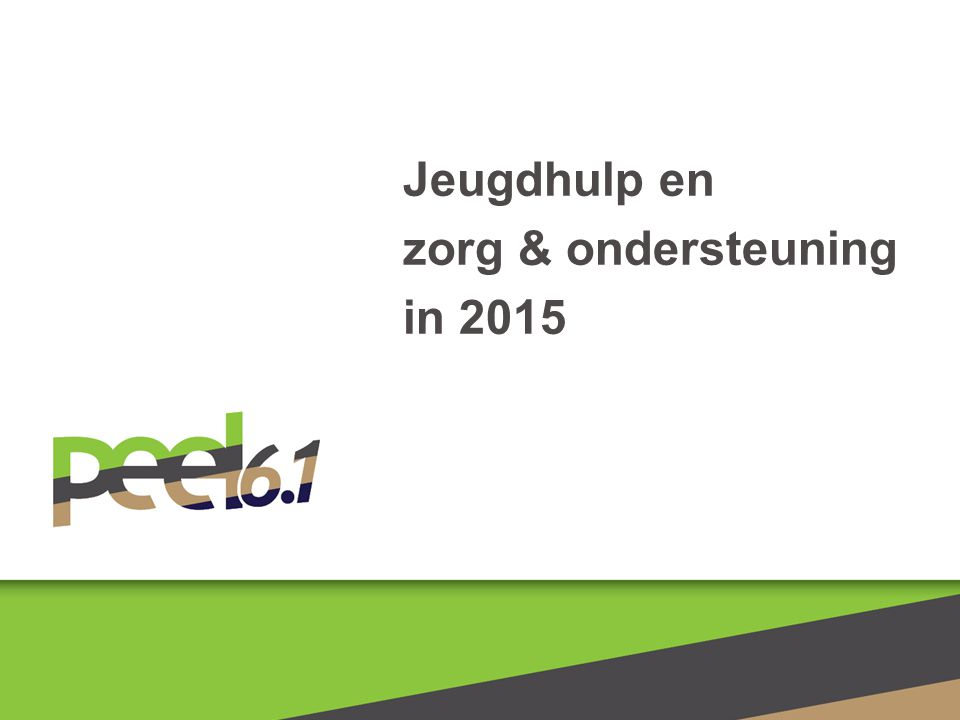 Jeugdhulp en zorg & ondersteuning in 2015