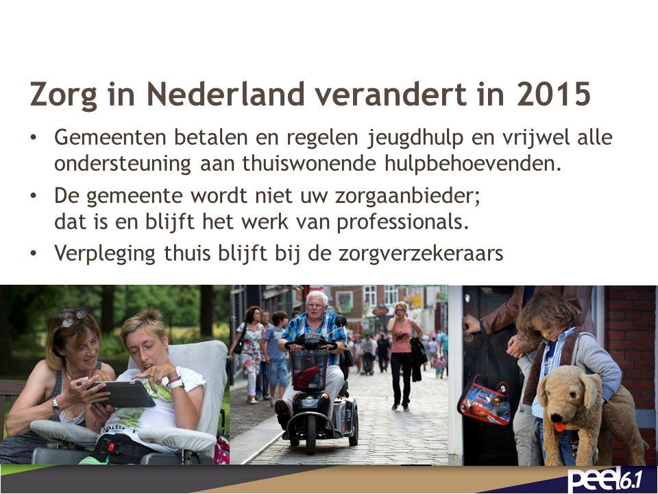 Meeste mensen willen zelfstandig blijven wonen, met hulp van familie, vrienden, buren Jan van de Rijt uit Deurne: De mensen hebben elkaar nodig 4
