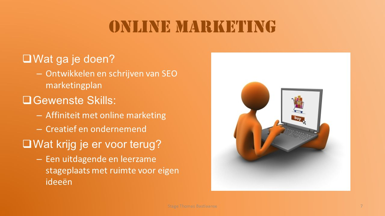 Online Marketing  Wat ga je doen.
