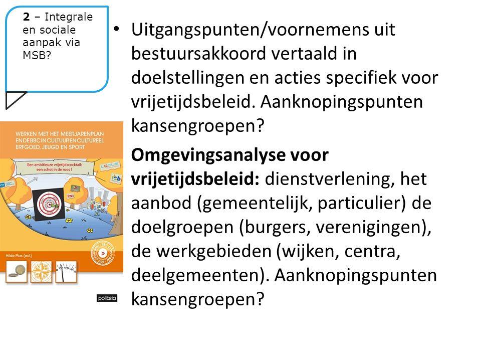Uitgangspunten/voornemens uit bestuursakkoord vertaald in doelstellingen en acties specifiek voor vrijetijdsbeleid.