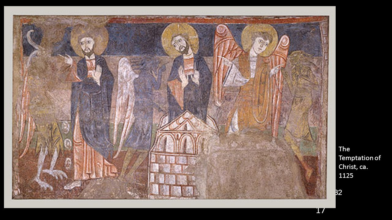 17 The Temptation of Christ, ca. 1125 1430-32