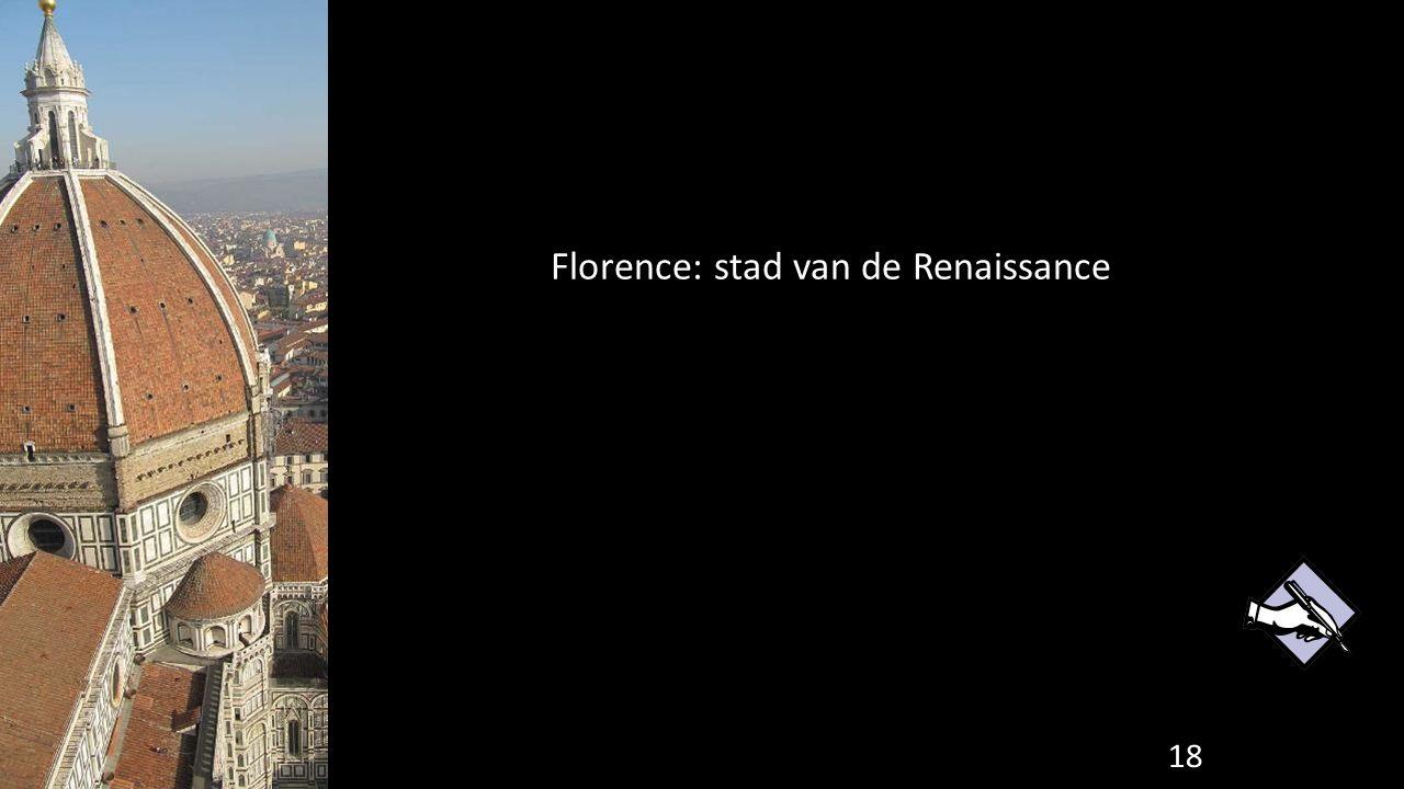 18 Florence: stad van de Renaissance