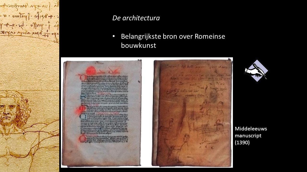 De architectura Belangrijkste bron over Romeinse bouwkunst Middeleeuws manuscript (1390)
