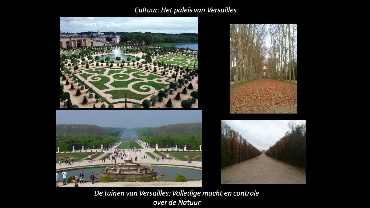 Cultuur: Het paleis van Versailles De tuinen van Versailles: Volledige macht en controle over de Natuur