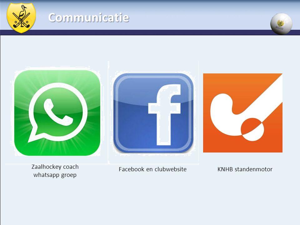 Communicatie Zaalhockey coach whatsapp groep Facebook en clubwebsite KNHB standenmotor