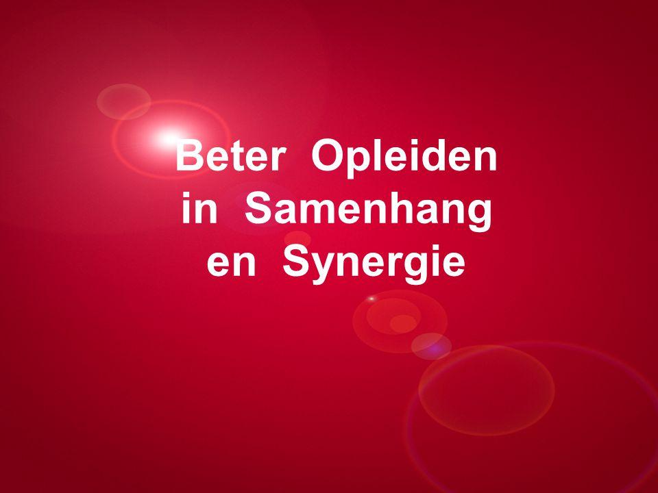 Presentatie titel Rotterdam, 00 januari 2007 Beter Opleiden in Samenhang en Synergie