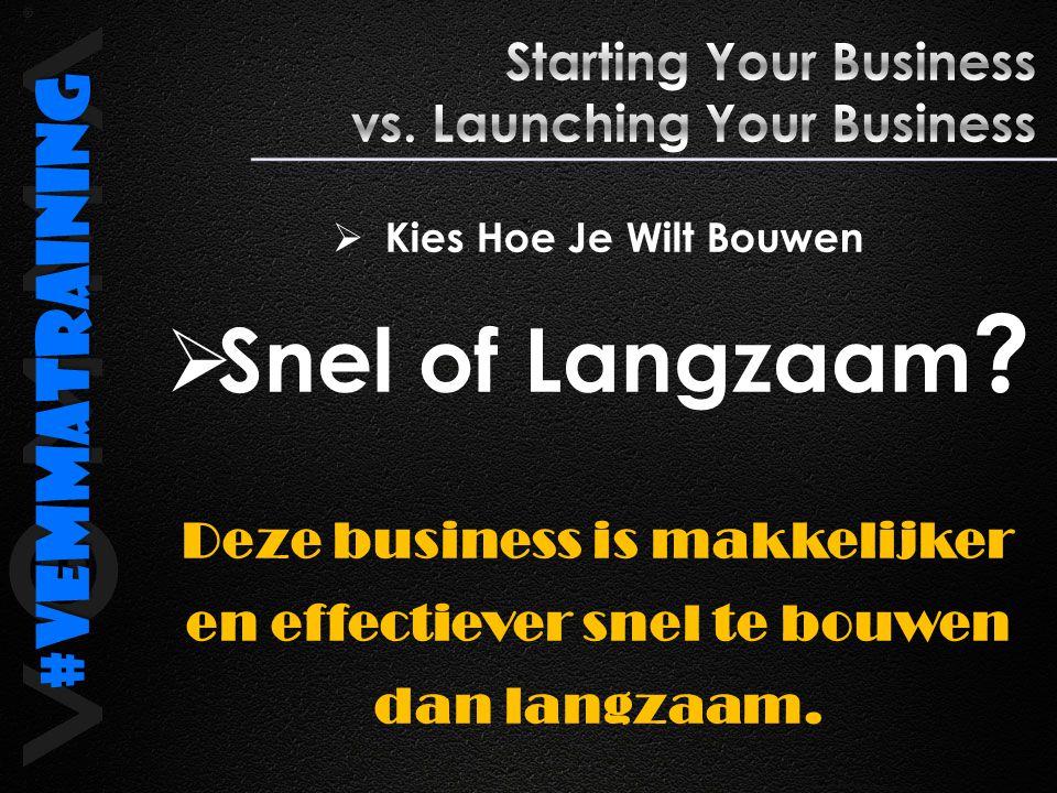  Kies Hoe Je Wilt Bouwen  Snel of Langzaam ? Deze business is makkelijker en effectiever snel te bouwen dan langzaam. #Vemmatraining