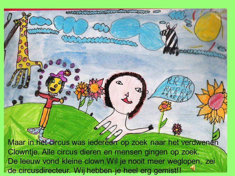 Maar in het circus was iedereen op zoek naar het verdwenen Clowntje.