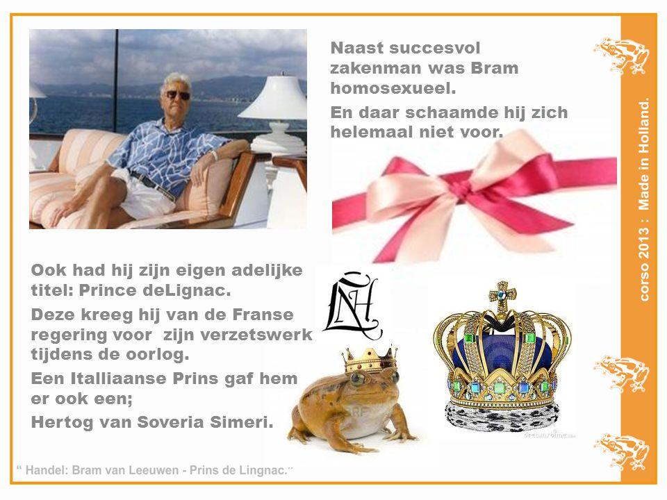 Naast succesvol zakenman was Bram homosexueel.En daar schaamde hij zich helemaal niet voor.