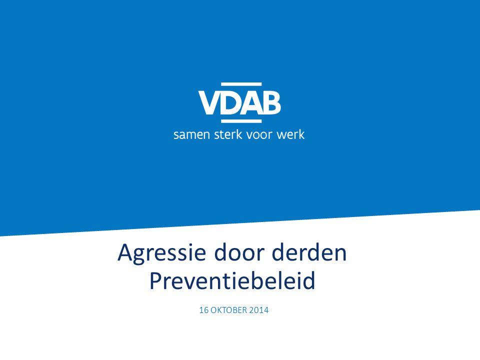 Agressie door derden Preventiebeleid 16 OKTOBER 2014