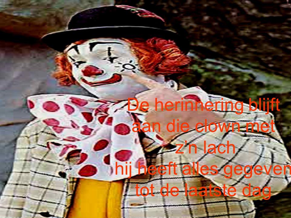 Z'n hoed was te klein & z'n schoenen te groot ach.. Hij was maar een clown maar nu is hij dood Ghl_Twinneke