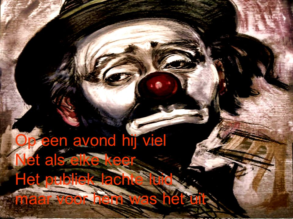 Niemand kende de pijn Van zijn stille verdriet Want er was op het einde Niemand die hij verliet Ghl_Twinneke
