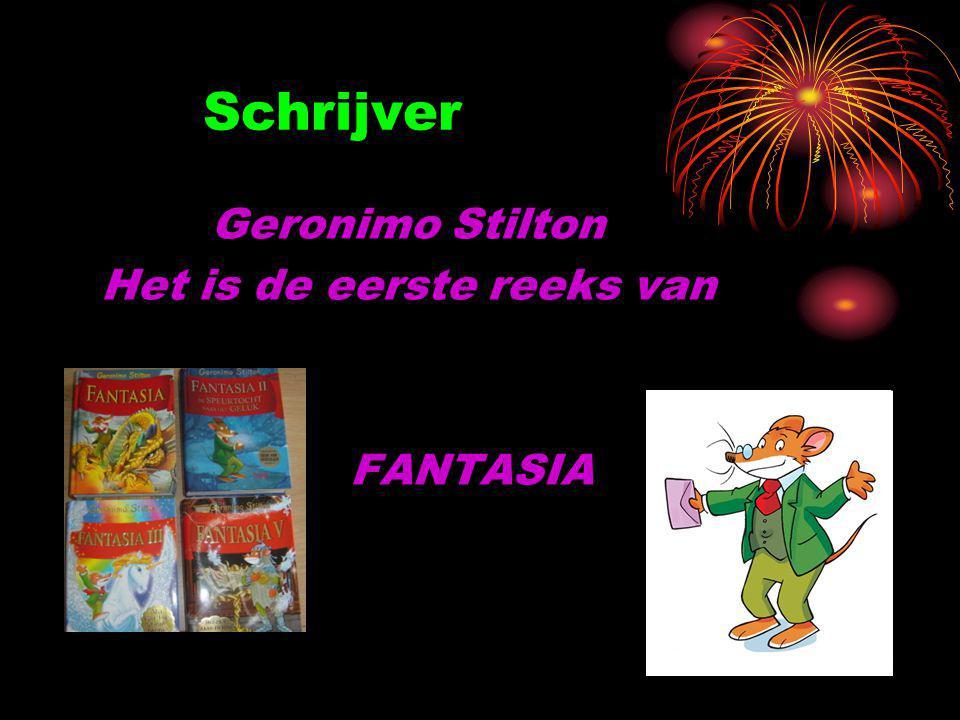 Schrijver Geronimo Stilton Het is de eerste reeks van FANTASIA