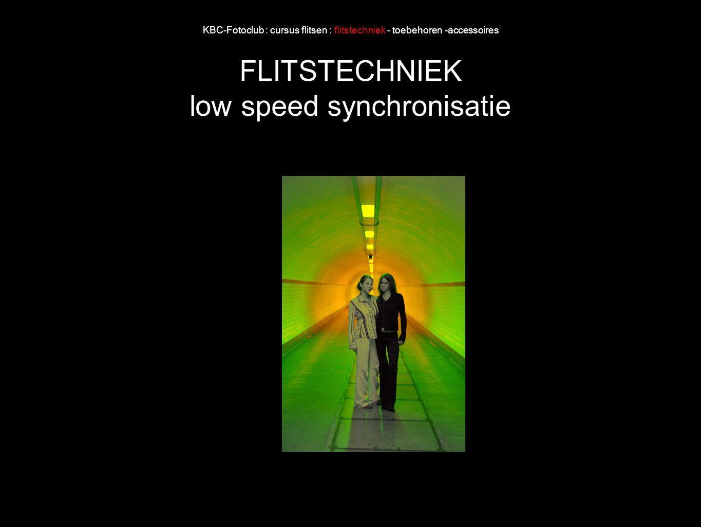 KBC-Fotoclub : cursus flitsen : flitstechniek - toebehoren -accessoires FLITSTECHNIEK low speed synchronisatie