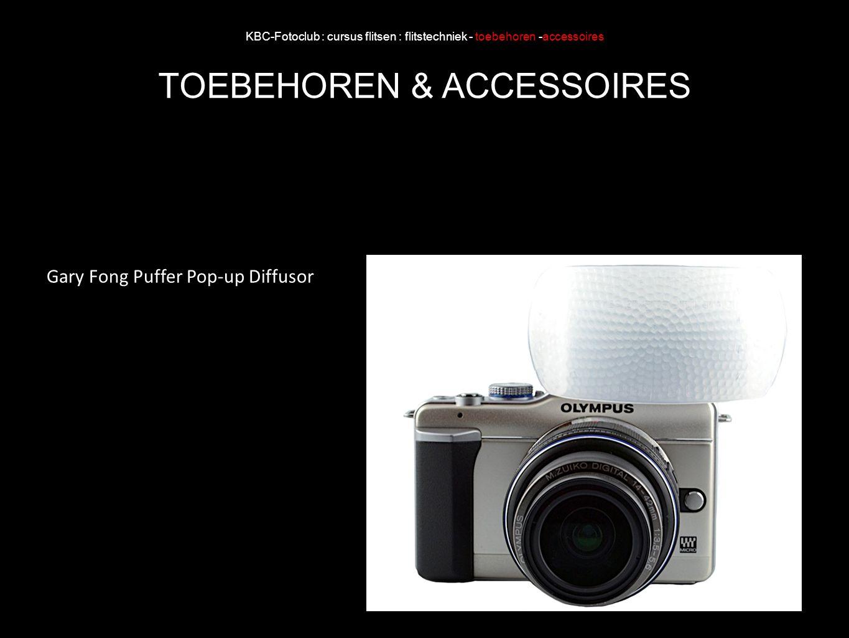 KBC-Fotoclub : cursus flitsen : flitstechniek - toebehoren -accessoires TOEBEHOREN & ACCESSOIRES Gary Fong Puffer Pop-up Diffusor