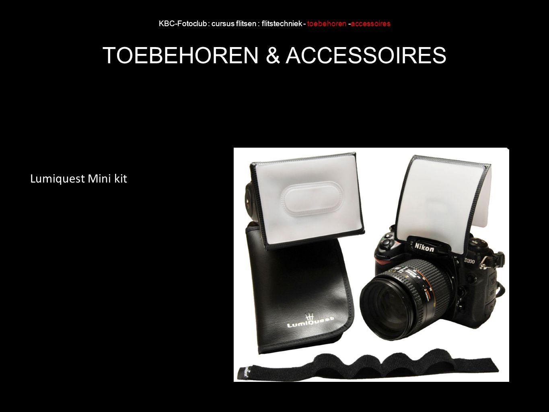 KBC-Fotoclub : cursus flitsen : flitstechniek - toebehoren -accessoires TOEBEHOREN & ACCESSOIRES Lumiquest Mini kit