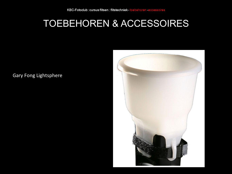 KBC-Fotoclub : cursus flitsen : flitstechniek - toebehoren -accessoires TOEBEHOREN & ACCESSOIRES Gary Fong Lightsphere