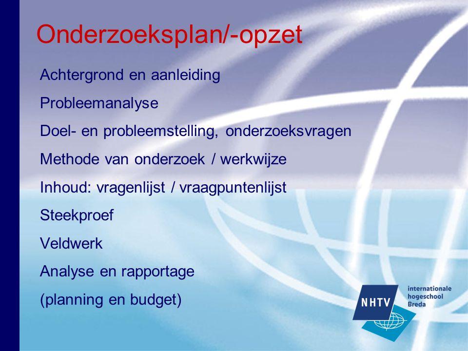 Analyse en Rapportage Maken van analyseschema Vorm van rapporteren.