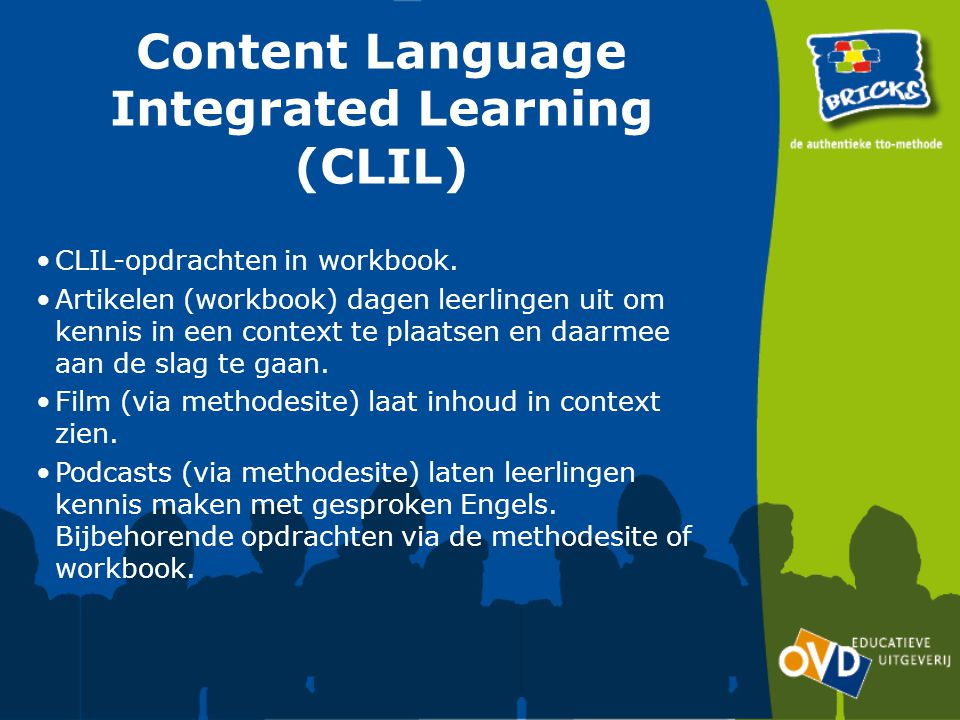 Content Language Integrated Learning (CLIL) CLIL-opdrachten in workbook.