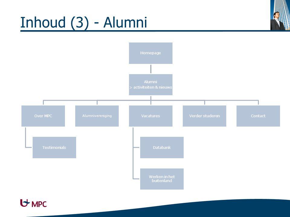 Inhoud (3) - Alumni Homepage Alumni > activiteiten & nieuws Over MPC Testimonials Alumnivereniging Vacatures Databank Werken in het buitenland Verder studerenContact