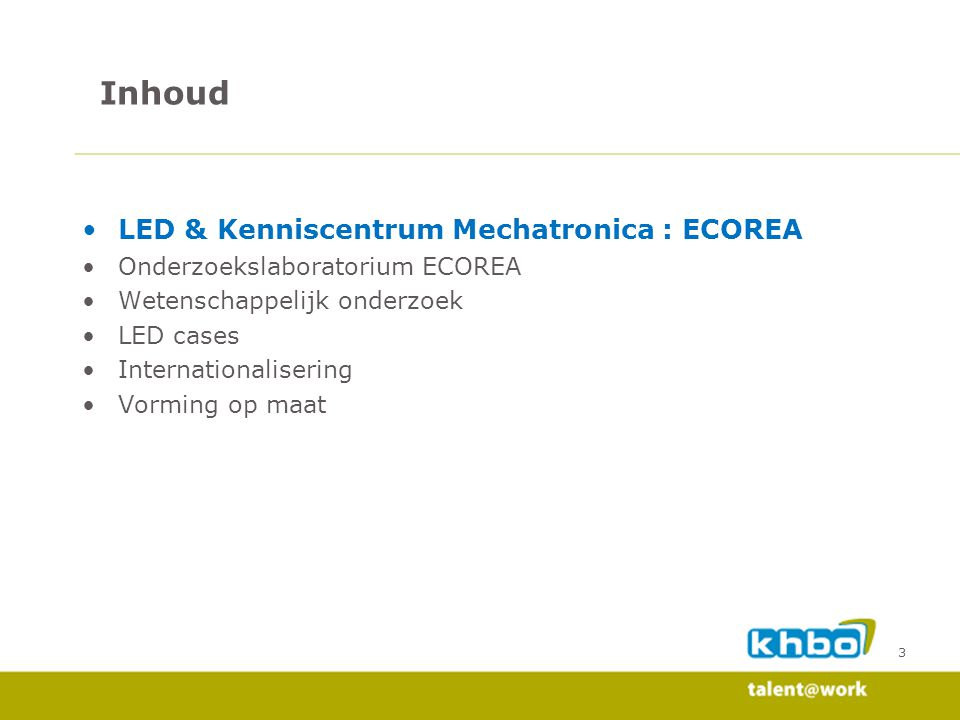 34 LED case 1 : Remote audio channel selector Onderzoekslab ECOREA : LED cases