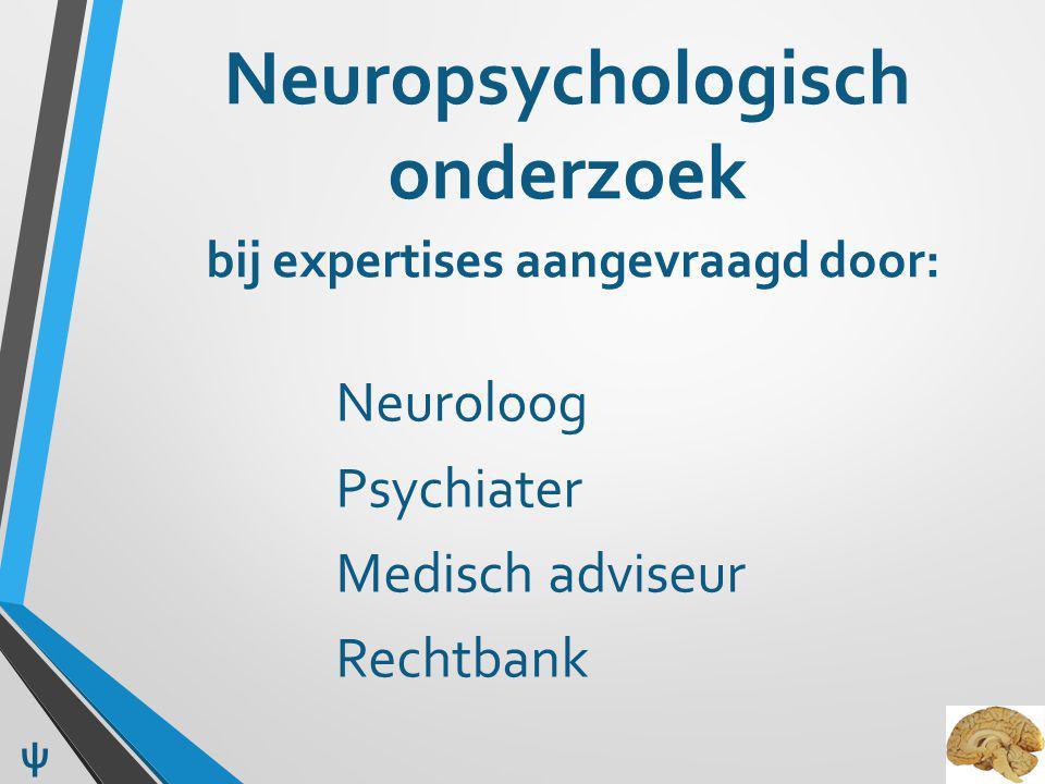 Invloed op resultaat Lichamelijke conditie Psychische conditie Ontkennen, bagatelliseren, dissimuleren Medicatie Toxische stoffen ψ