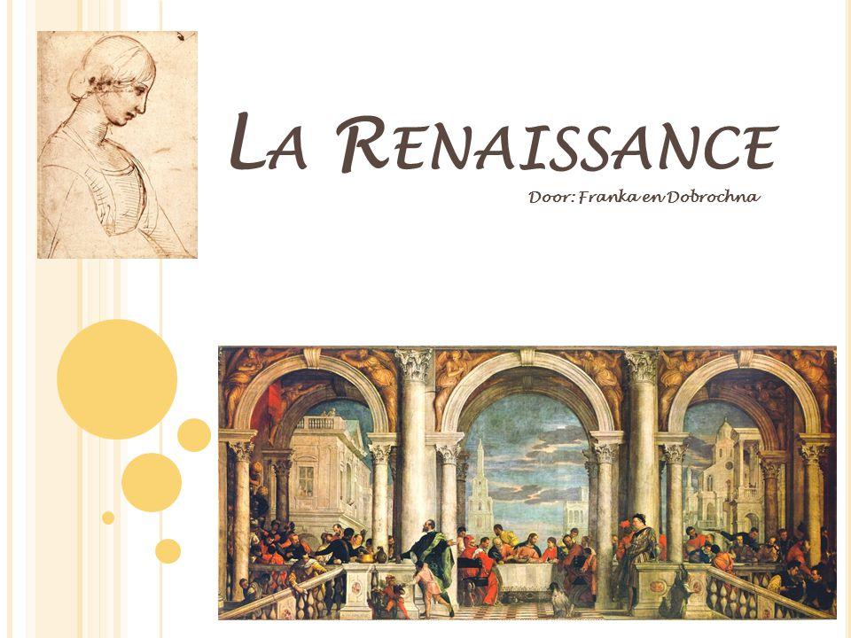L A R ENAISSANCE Door: Franka en Dobrochna