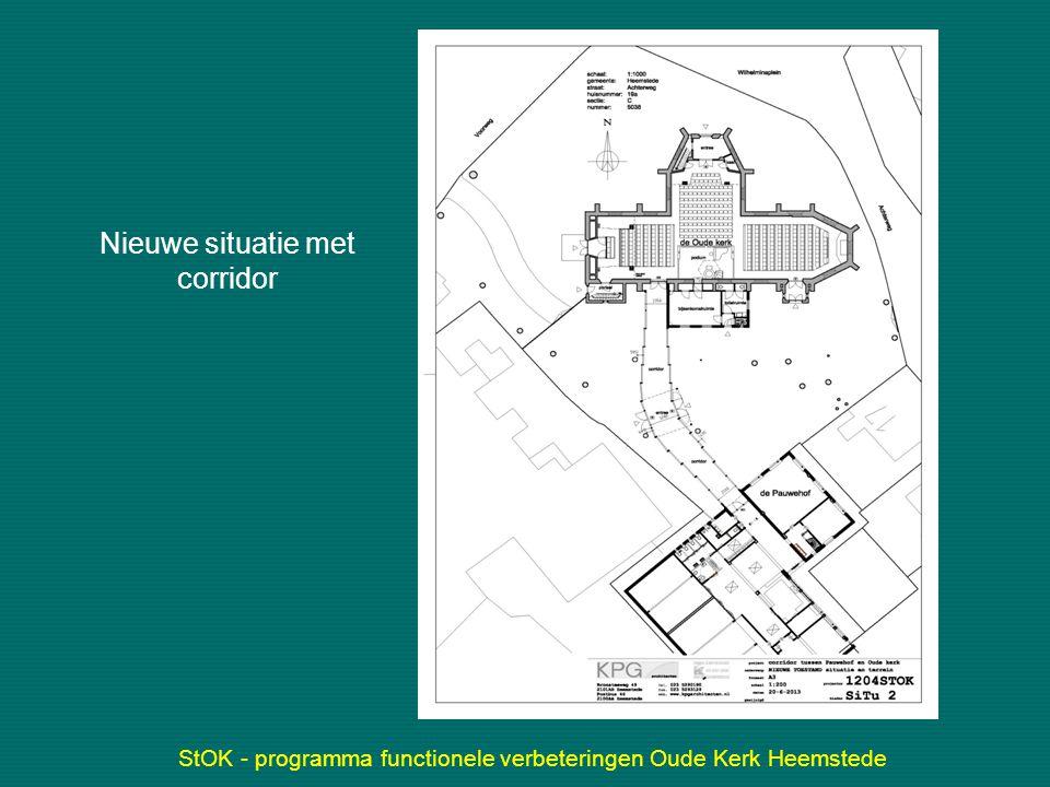 StOK - programma functionele verbeteringen Oude Kerk Heemstede Nieuwe situatie met corridor