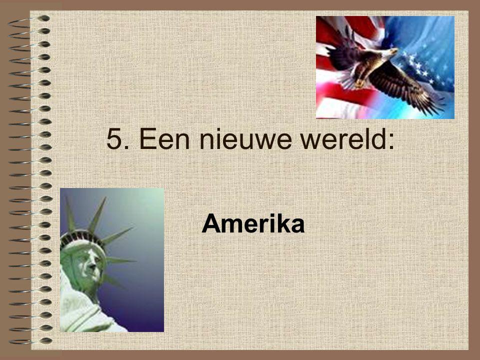 5. Een nieuwe wereld: Amerika