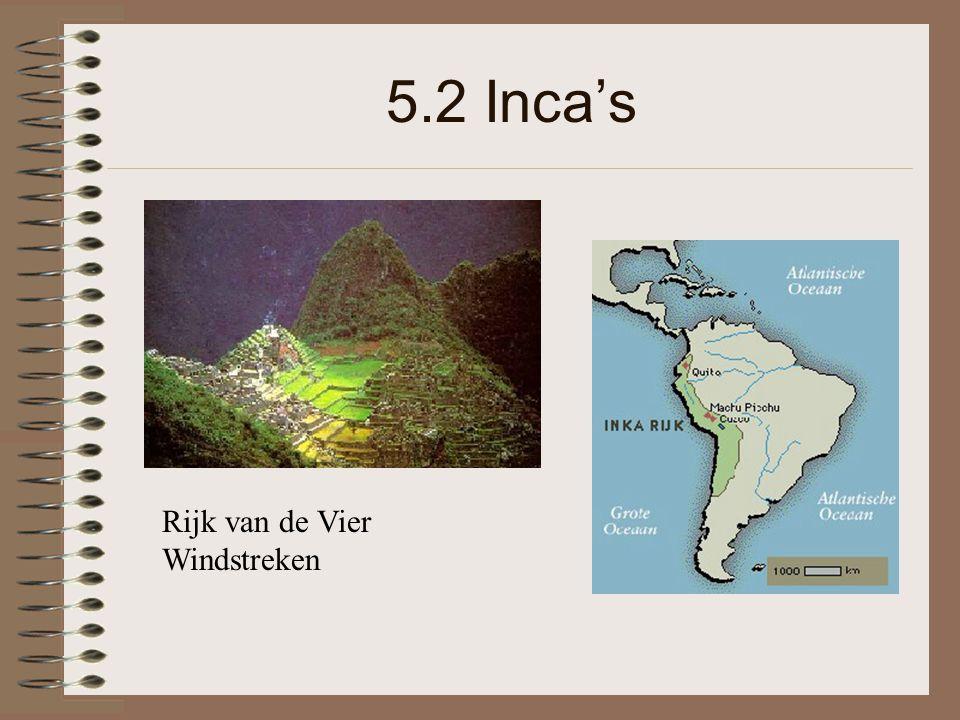 5.2 Inca's Rijk van de Vier Windstreken