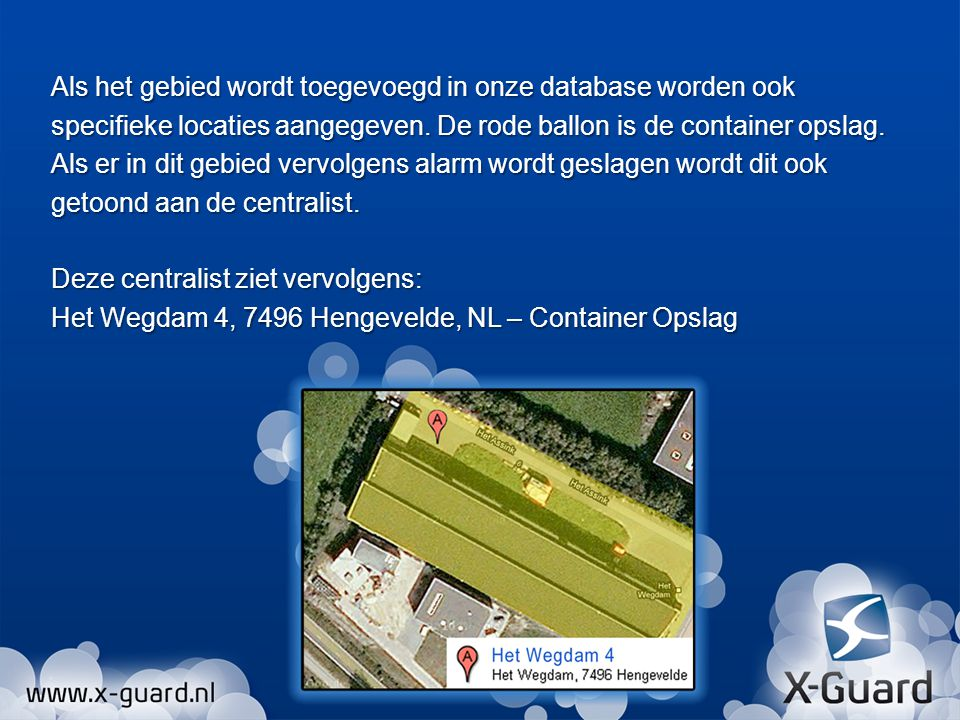 Als het gebied wordt toegevoegd in onze database worden ook specifieke locaties aangegeven. De rode ballon is de container opslag. Als er in dit gebie