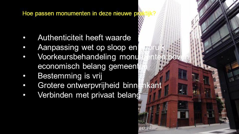 Hoe passen monumenten in deze nieuwe praktijk.