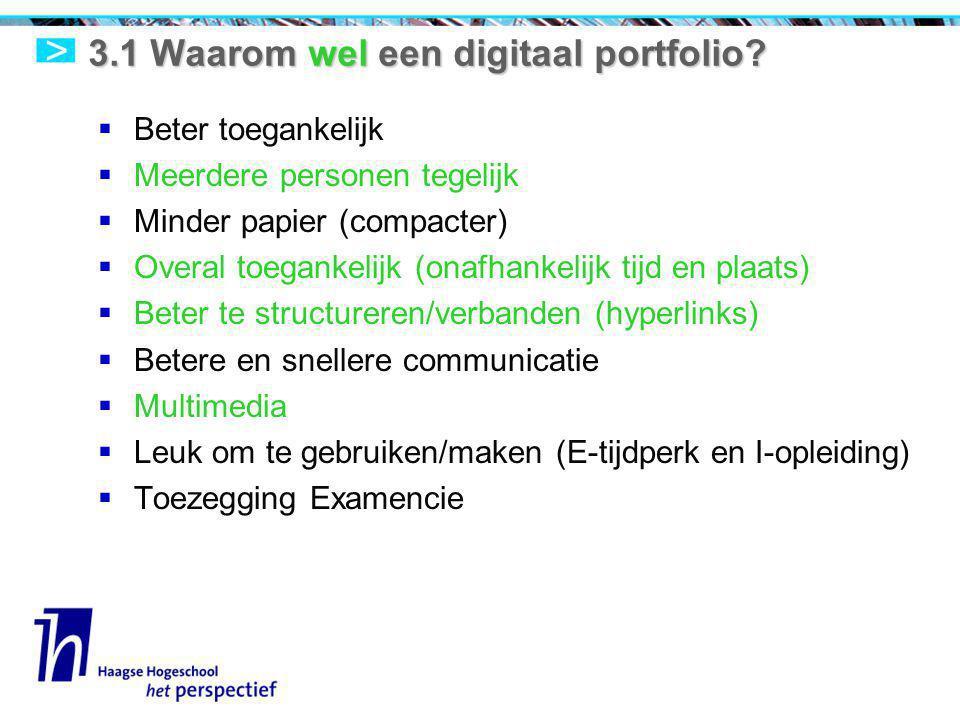 3.1 Waarom wel een digitaal portfolio.