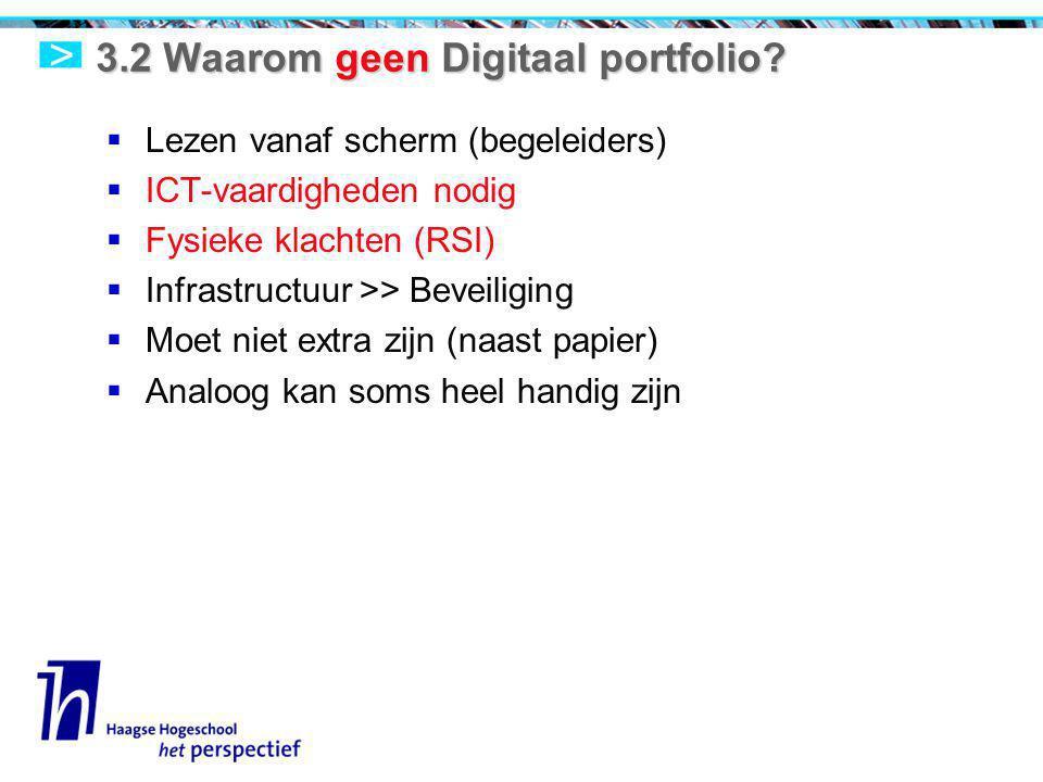 3.2 Waarom geen Digitaal portfolio.