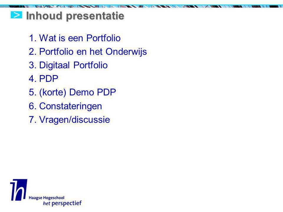 Inhoud presentatie 1. Wat is een Portfolio 2. Portfolio en het Onderwijs 3.